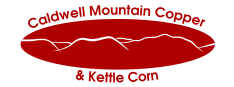 Caldwell Mountain Copper and Kettle Corn